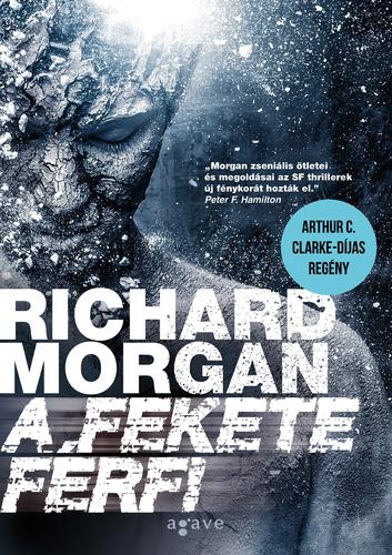 Richard Morgan: A fekete férfi