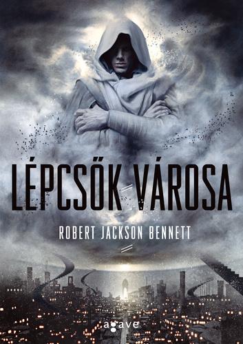 Robert Jackson Bennett: Lépcsők városa