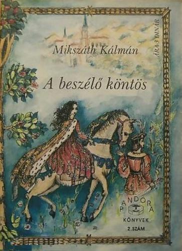 A beszélő köntös · Mikszáth Kálmán · Könyv · Moly e289982711