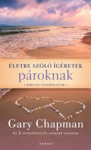 életre szóló idézetek Életre szóló ígéretek pároknak · Gary Chapman · Könyv · Moly