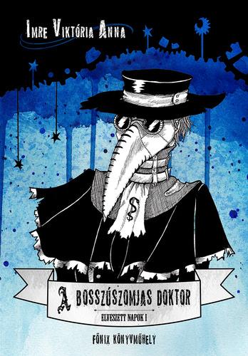 Imre Viktória Anna: A bosszúszomjas doktor