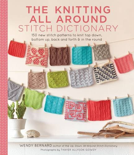 The Knitting All Around Stitch Dictionary ? Wendy Bernard ? Konyv ? Moly