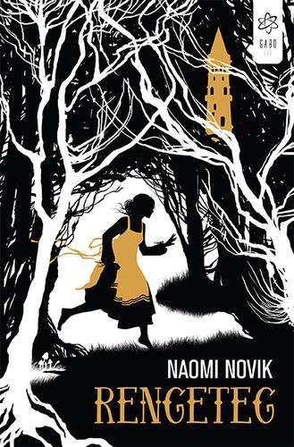 Naomi Novik: Rengeteg