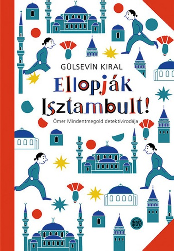 Gülsevi Kıral: Ellopják Isztambult - Forrás: Moly.hu