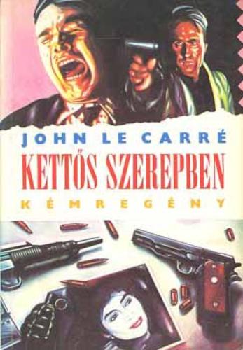 John Le Carré: Kettős szerepben