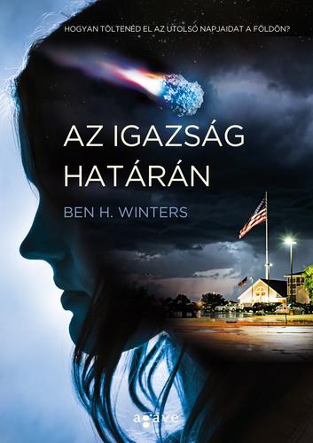 Ben H. Winters: Az igazság határán