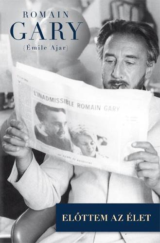 emile ajar előttem az élet idézetek Előttem az élet · Émile Ajar · Könyv · Moly