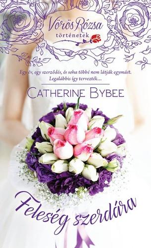 Könyvespolc: Catherine Bybee - Hétköznapi feleségek (sorozat)