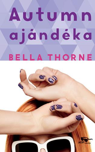 Autumn ajándéka · Bella Thorne · Könyv · Moly 8c012c8cc7