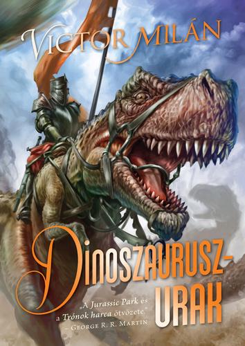 Victor Milán: Dinoszauruszurak