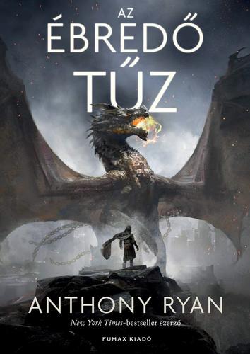 Anthony Ryan: Az ébredő tűz