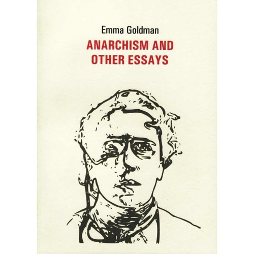 Anarchism and other essays emma goldman k nyv moly