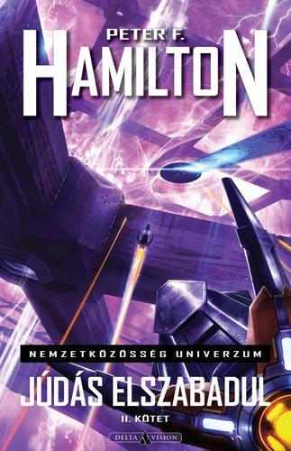 Peter F. Hamilton: Júdás elszabadul I-II.