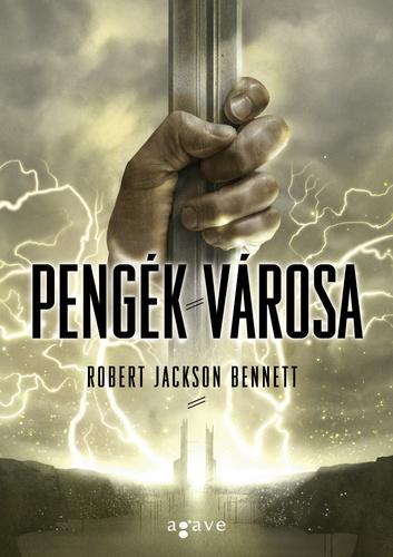 Robert Jackson Bennett: Pengék városa