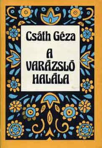 Csth Gza A Varzsl Halla