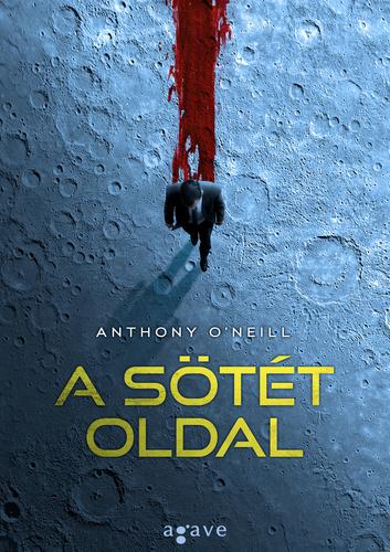 Anthony O'Neill: A sötét oldal