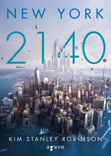 Kim Stanley Robinson: New York 2140