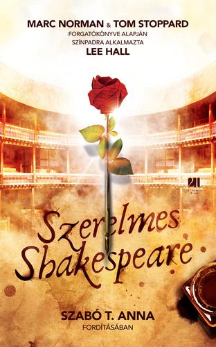 shakespeare idézetek szerelmes Szerelmes Shakespeare · Marc Norman – Tom Stoppard · Könyv · Moly