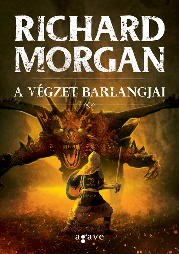 Richard Morgan: A végzet barlangjai