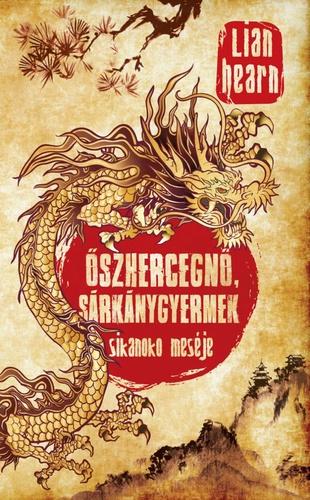 Lian Hearn: Őszhercegnő, sárkánygyermek