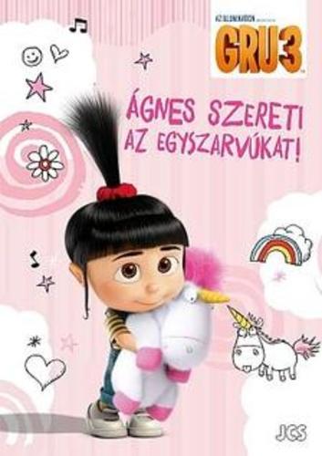gru agnes idézetek Gru 3. – Ágnes szereti az egyszarvúkat! · Könyv · Moly