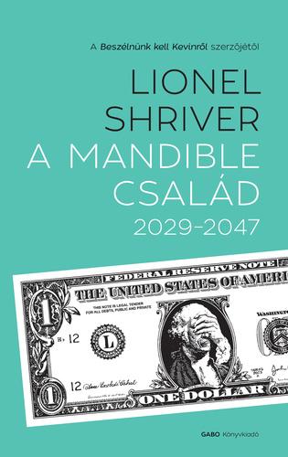 Lionel Shriver: A Mandible család