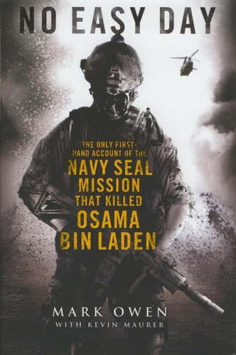No Easy Day · Mark Owen - Kevin Maurer · Könyv · Moly