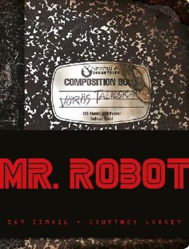 Sam Esmail - Courtney Looney: Mr. Robot: Vörös talicska