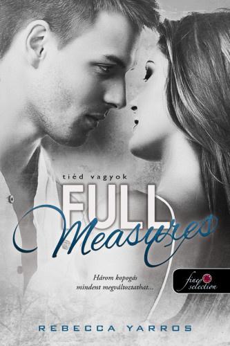 Full Measures – Tiéd vagyok · Rebecca Yarros · Könyv · Moly fbdb73f1a1