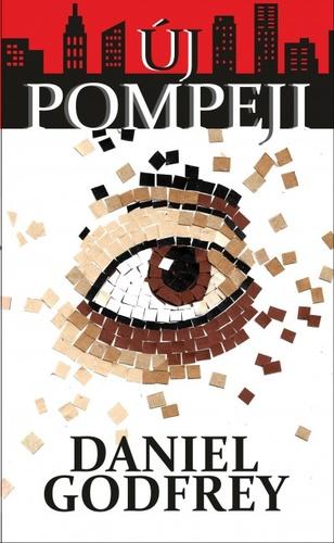 Daniel Godfrey: Új Pompeji