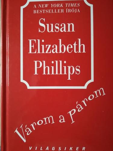 Várom a párom · Susan Elizabeth Phillips · Könyv · Moly 60f3180ed4
