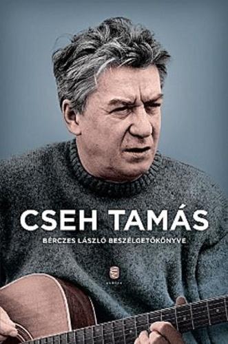 cseh tamás idézetek Cseh Tamás · Bérczes László – Cseh Tamás · Könyv · Moly