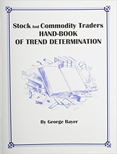 Stock and Commodity Traders' Handbook of Trend Determination