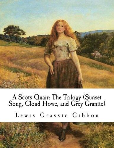 sunset song smith ali gibbon lewis grassic