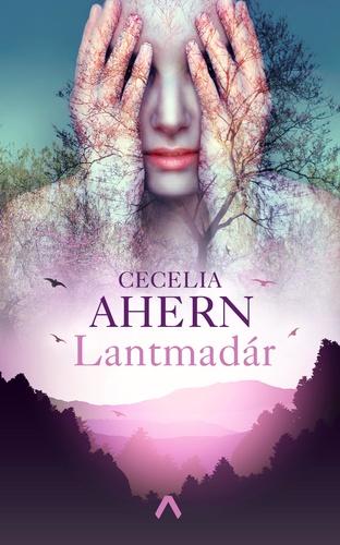 Cecelia Ahern Lantmadár/Lyrebird