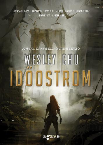 Wesley Chu: Időostrom