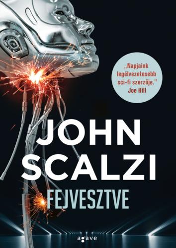 John Scalzi: Fejvesztve