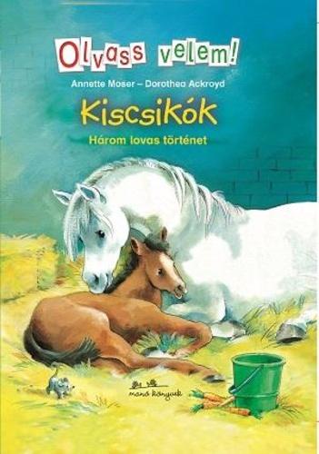 """Képtalálat a következőre: """"Anette Moser: Kiscsikók: három lovas"""""""