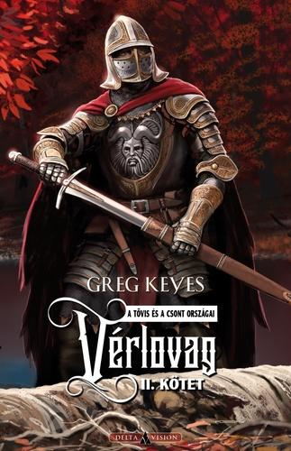 Greg Keyes: Vérlovag