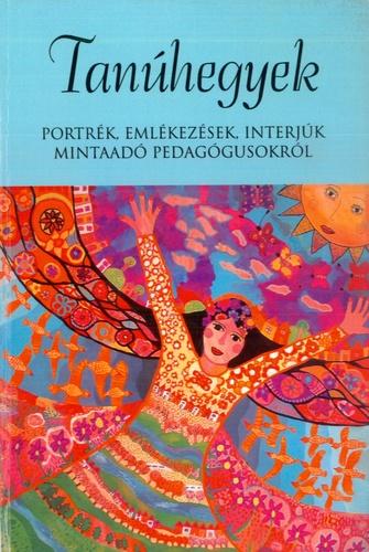 idézetek pedagógusokról Tanúhegyek · Trencsényi László (szerk.) · Könyv · Moly