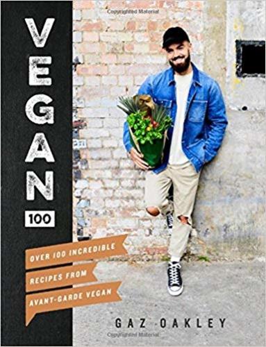 Vegan 100 · Gaz Oakley · Könyv · Moly 09eac8ba19
