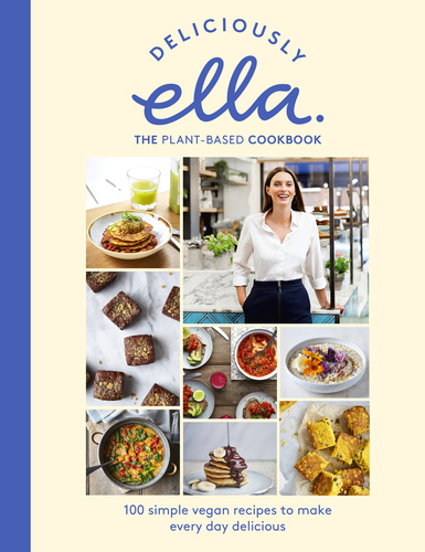 Deliciously Ella  The Plant-Based Cookbook · Ella Mills · Könyv · Moly 107678d730