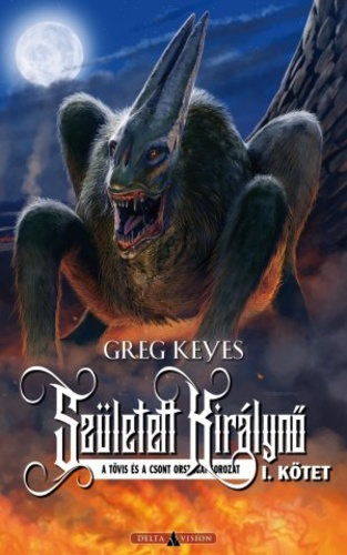 Greg Keyes: Született Királynő