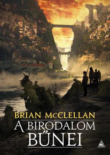 Brian McClellan: A birodalom bűnei