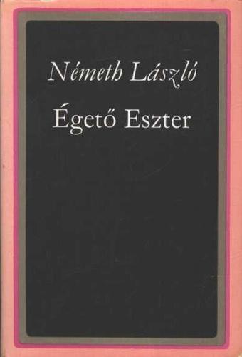 Égető Eszter · Németh László · Könyv · Moly