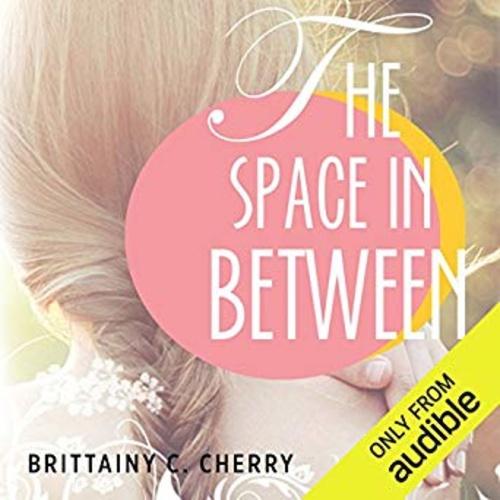 idézetek az esélyről The Space in Between · Brittainy C. Cherry · Könyv · Moly