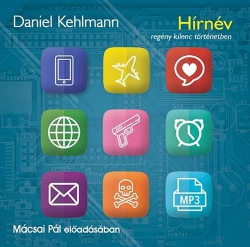 """Képtalálat a következőre: """"Daniel Kehlmann: Hírnév - regény kilenc történetben"""""""