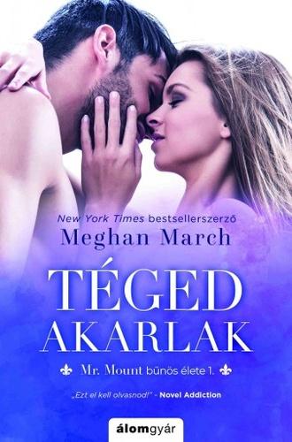 Könyvespolc: Meghan March - Mr. Mount bűnös élete (sorozat)