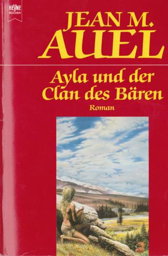 Ayla und der Clan des Bären · Jean M. Auel · Könyv · Moly
