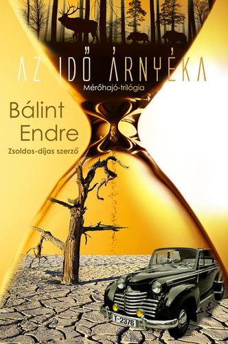 Bálint Endre: Az idő árnyéka
